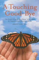 A Touching Good Bye  The Gentle Use of Jin Shin Jyutsu at Times of Critical Illness and Death