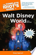 The Complete Idiot s Guide to Walt Disney World  2013 Edition