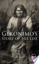 Geronimo S Story Of His Life