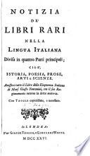 Notizia de' libri rari nella lingua italiana divisa in quattro parti principali