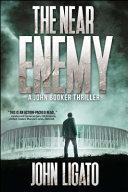 The Near Enemy