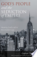 God S People And The Seduction Of Empire