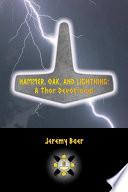 Hammer Oak And Lightning A Thor Devotional