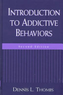 Introduction to Addictive Behaviors, Second Edition