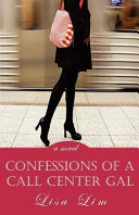 Confessions of a Call Center Gal  a Novel