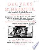 Oeuvres de Mr  Mariotte