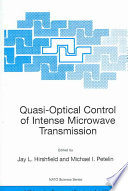 Quasi Optical Control of Intense Microwave Transmission