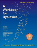 A Workbook for Dyslexics