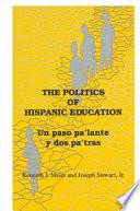 The Politics of Hispanic Education