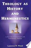 Theology as History and Hermeneutics