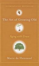 Ebook The Art of Growing Old Epub Marie De Hennezel Apps Read Mobile