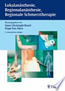 Regionalanästhesie, Lokalanästhesie, regionale Schmerztherapie