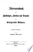Adressen-Buch der Handlungs-Gremien und Fabriken des Königreichs Böhmen