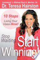 Stop Waiting    Start WINNING