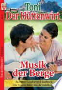 Toni der Hüttenwirt Nr. 3: Musik der Berge / Schöner Lockvogel Barbara / Die Suche führt nach Waldkogel