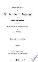 Geschichte der Civilisation in England. Uebers. von Arnold Ruge