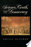 Science  Truth  and Democracy