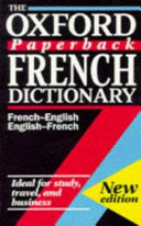 The Oxford Paperback French Dictionary