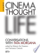 CINEMA  THOUGHT  LIFE  Conversations with Fata Morgana