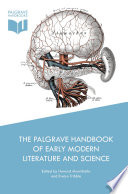 The Palgrave Handbook of Early Modern Literature and Science