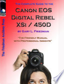 The Complete Guide to Canon s Rebel XSI   450D Digital SLR Camera  B W Edition