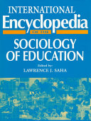 International Encyclopedia of the Sociology of Education