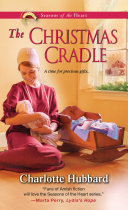 The Christmas Cradle : november presents an early holiday surprise. stranded in...