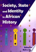 Society  State  and Identity in African History