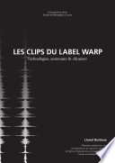 Les Clips du label Warp Records