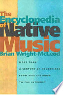 Ebook The Encyclopedia of Native Music Epub Brian Wright-McLeod Apps Read Mobile