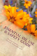 Essential Oil Use   Safety Guide