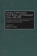 Catalog of Dictionaries  Word Books  and Philological Texts  1440 1900