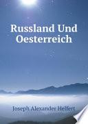 Russland und Oesterreich
