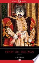 Henry VIII  Wolfman