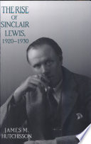 Rise of Sinclair Lewis  1920 1930