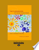 The Classrooms All Young Children Need  Lessons in Teaching from Vivian Paley  Large Print 16pt