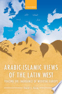 Arabic Islamic Views Of The Latin West
