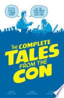 The Complete Tales From The Con book