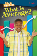 Life in Numbers: What Is Average?
