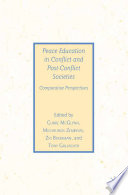 Peace Education in Conflict and Post Conflict Societies