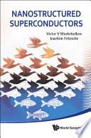 Nanostructured Superconductors