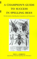 A Champion s Guide to Success in Spelling Bees