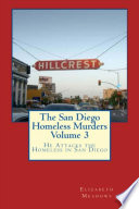 The San Diego Homeless Murders Volume 3 Examined The Maggots That Were Embedded In The
