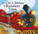 Cat and the Mouse and the Runaway Train