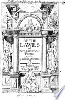 Of the Lawes of Ecclesiastical Politie