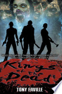 Kings Of The Dead : not only kill those who...