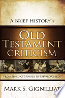 A Brief History of Old Testament Criticism
