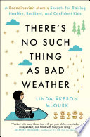 There s No Such Thing as Bad Weather