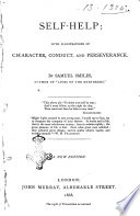 Self Help With Illustrations Of Character Conduct And Perseverance By Samuel Smiles
