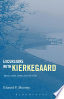 Excursions with Kierkegaard